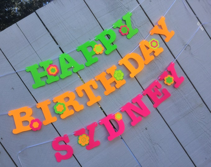 Glow party neon fluorescent HAPPY BIRTHDAY banner with flower power