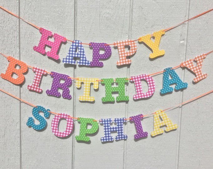 Colorful gingham and polka dot paper HAPPY BIRTHDAY banner (add name to customize)