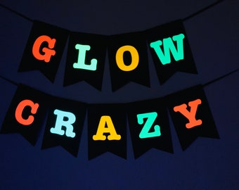 Glow Crazy Banner, Glow Party Sign, Neon Banner, Black Light Banner, UV Reflective Decor, 80s Party Decor, Skate Party, Neon Dance Party