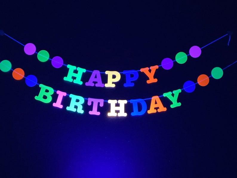 Glow Party Birthday Banner Neon Birthday UV Reflective image 0