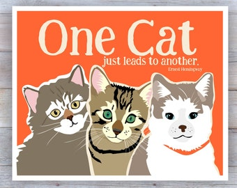 Cat Print, Cat Art, 3 Cats,Cat Quotes, Cat Wall Decor, Cat Decor, Cat Saying Signs, Cat Lover Gift, Cute Cat Cat Sayings, Cat Poster,