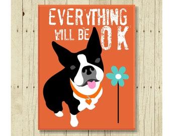 Everything Will Be OK, Dog Magnet, Boston Terrier Art, Boston Terrier Gift, Boston Terrier Mom, Encouragement Gift, Pet Magnet