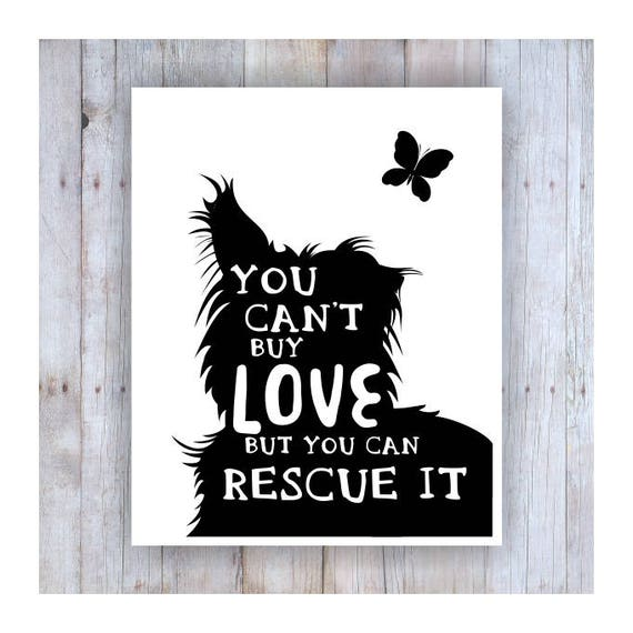 Dog Rescue Art Black And White Rescue Quote Pet Rescue Dog Etsy