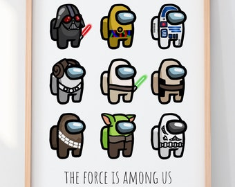 The Force is Among Us Print 8x10