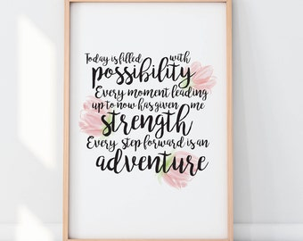 Inspiration Print, Possibilities, Strength, Adventure, Challenges, Overcoming Obstacles