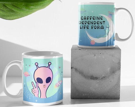 Alien Caffeine Dependent Life Form | 11 oz Coffee Mug | Ceramic Mug | Funny Mug | Gift Ideas | Sublimation Mug | UFO Mug | Sci Fi | Blue