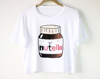 Shirt | White Shirt | Women's Shirts | Graphic Tees | Funny T Shirts | Gift for Girls | Gift Idea | Size SMALL/MEDIUM ONLY | Nutella
