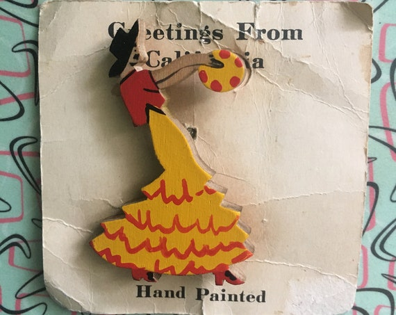 1940s Greetings From California Souvenir Hand Painted Wooden Senorita Brooch