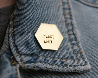 Plant Lady Brass Hexagon Pin | Crazy Plant Lady | Plant Mom Jewelry | Geometric Pin | Plant Lover | Plant Mama | Succulent Mom | Gold Pin