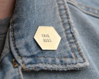 Girl Boss Brass Hexagon Pin | Boss Babe | Girl Gang | Girl Power | Feminist | Lady Boss | The Future is Female | Hand Stamped Pin