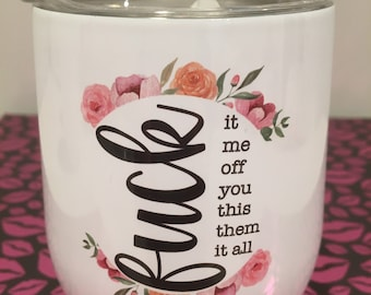 Naughty Words Stainless Steel Insulated Wine Tumbler With Lid for mom bff coworker gift