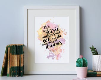 Music Makers... Dreamer Of Dreams - Literary Print - Framed Quote Prints - Inspirational Quote - Arthur O'Shaughnessy - Wall Art Quotes