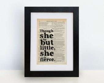 Though She Be But Little, She Is Fierce' Print - Shakespeare Gifts - Shakespeare Quote - Shakespeare Print - Unframed Book Print - Feminist