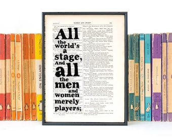 All The World's A Stage - Inspirational Quote - Shakespeare Quote - Book Page Art  - Framed Print - Typographic Print - Shakespeare Gift