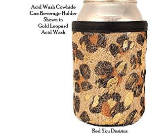 Animal Print Cowhide Can Holder, Acid Wash Coolie, Leopard Beer Holder, Cheetah Beverage Holder, Can Coolie, Beer Huggy, Stubby, Anniversary