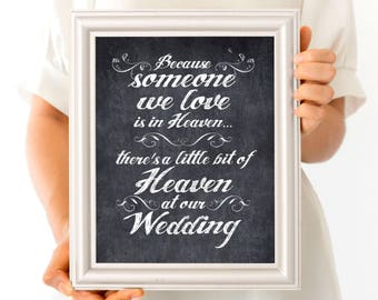wedding remembrance sign - printable instant download - memorial wedding signage faux chalkboard in loving memory alt someone we love heaven