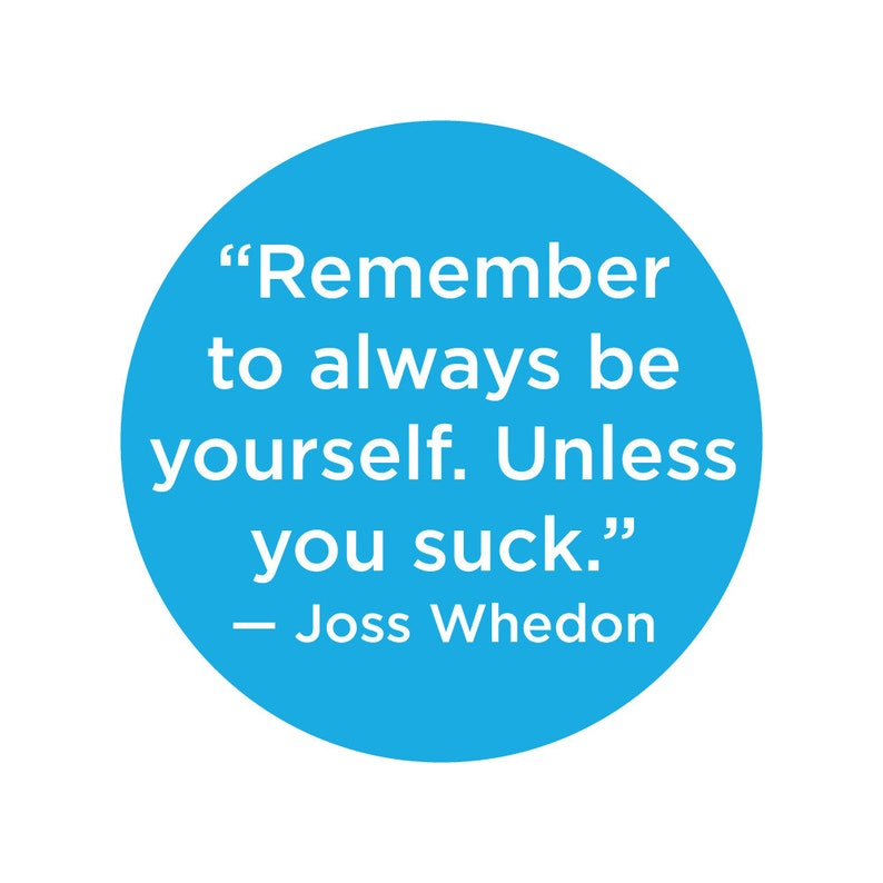 Joss Wisdom: Be Yourself 1 button image 0