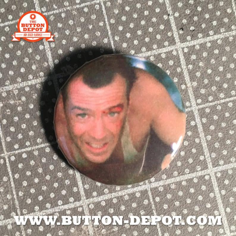 Die Hard Everyday 1 button image 0