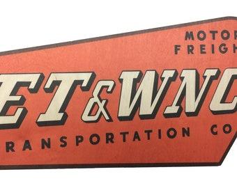 ET&WNC Trucking Company Sign