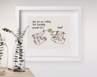 "8""x10"" Print Friendship Bracelet Sloths Embroidery"