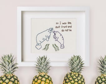 """8""""x10"""" Print Manatees Keeping It Real Hand Embroidery"""