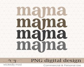 Mama PNG Digital Print File for Sublimation   Beige Grey Mama   Sublimation Download   Print Design   Shirt Design   Digital Download PNG