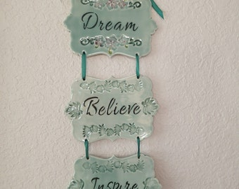 Inspirational wall hanging, inspirational quotes, motivational quotes, wall hanging, ceramic wall tiles, dare to dream, believe in yourself
