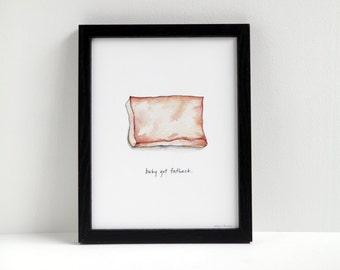 Baby Got Fatback - cheeky meat print