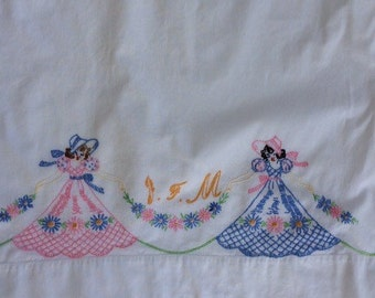 Vintage Hand Embroidered and Mongrammed Southern Belle Pillowcase