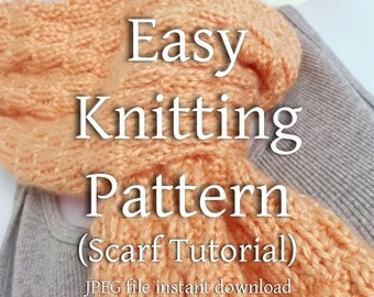 Textured Scarf EASY Knitting Pattern Beginner Knitter Scarf Tutorial You Can Sell What You Make JPEG Format Instant Download
