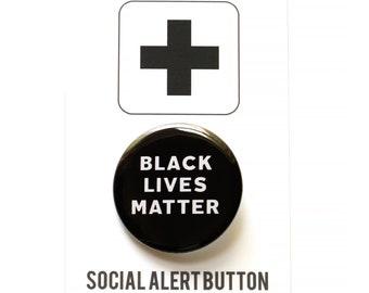 Black Lives Matter - pinback button - we donate!