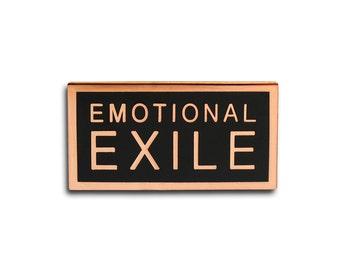 EMOTIONAL EXILE - Enamel Lapel Pin
