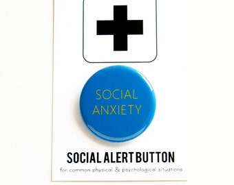 SOCIAL ANXIETY Social Alert Button - anxiety badge, shy awkward button