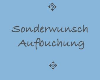SONDERWUNSCH AUFBUCHUNG
