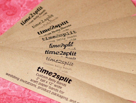 50 11 Custom Paper Wrap on white or kraft cardstock Personalized Design invitation Belly Bands packaging