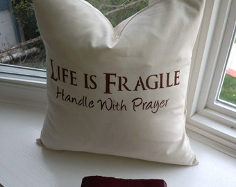 RTS Inspirational, decorative throw pillow with insert, 14 x 14 inches, christian, God, religious, Life is fragile Gift