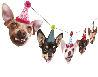 Chihuahua Dogs Birthday Garland - photo reproductions on heavy card stock - funny chichi portraits birthday banner