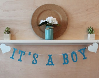 Its A Boy Banner - Custom Colors - Nursery, Baby Shower Decoration or Photo Prop Sign