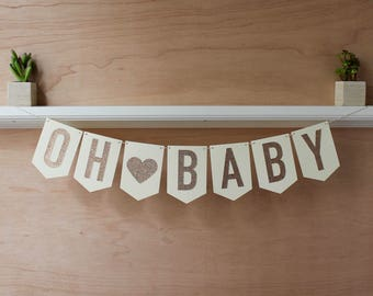 Oh Baby Banner - Glitter Letters - Colorful Pennants - Custom Colors - Baby Shower Decoration or Pregnancy Announcement Photo Prop