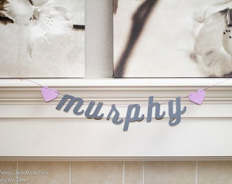 Custom Name or Phrase Banner - Cursive Letters with Hearts - Home Decor, Shower, Party, or Photo Prop
