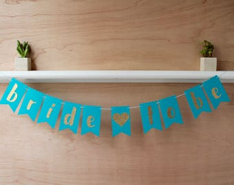 Bride to Be Banner - Glitter Letters - Colorful Pennants - Custom Colors - Bridal Shower Decoration or Bachelorette Photo Prop