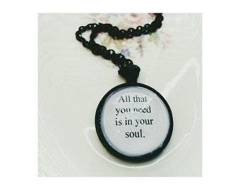 Lynyrd Skynyrd lyric quote necklace - Simple Man lyric quote necklace - all that you need is in your soul