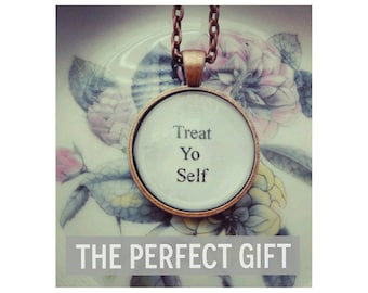 treat yo self necklace parks and rec quote necklace