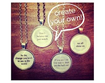 CUSTOM lyric quote necklace- poetry literature custom