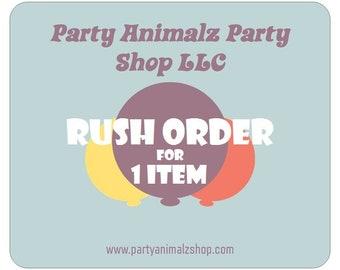 Rush Order for 1 Item
