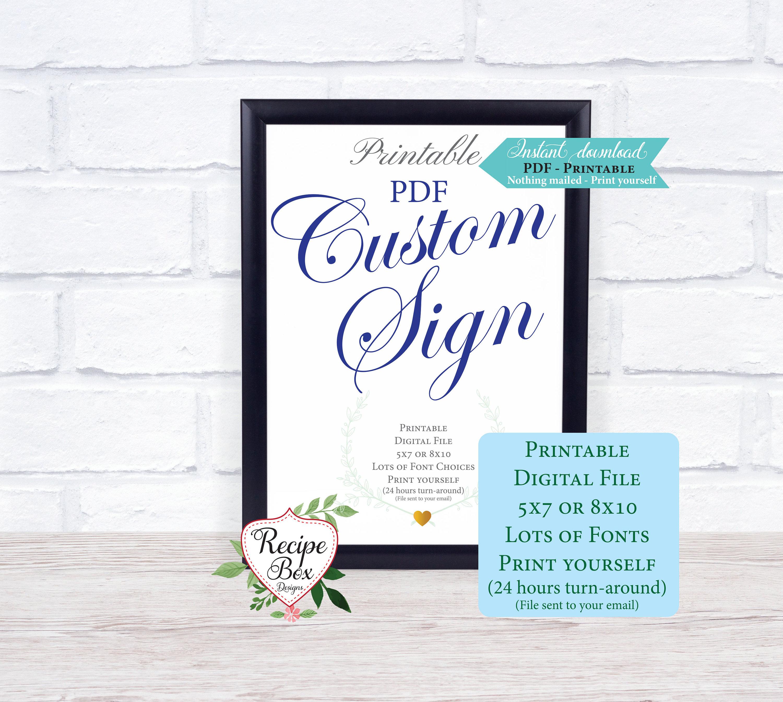 custom signage  printable sign digital file  custom sign