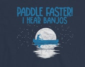 Paddle Faster! I hear Banjos Funny Bluegrass Short-Sleeve T-Shirt