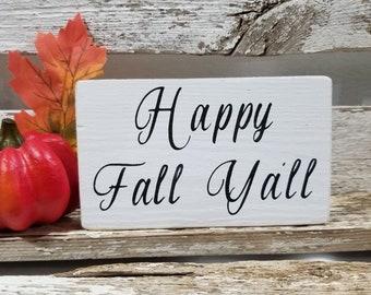 "Happy Fall Ya'll 4"" x 6"" Mini Wood Sign | Fall Decoration | Block Sign | Shelf Sitter | Wood Block Mini Fall Sign | Fall Season Sign"