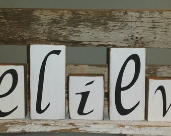 Believe Blocks White Set of Seven Wood Shelf Sitters Custom Sign