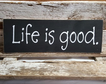 Life Is Good Primitive Wood Checkerboard Sign 12 x 20